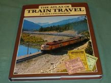 ATLAS OF TRAIN TRAVEL. THE (Hollingsworth 1980)